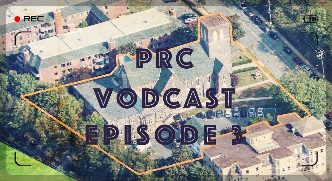 PRC Vodcast 3