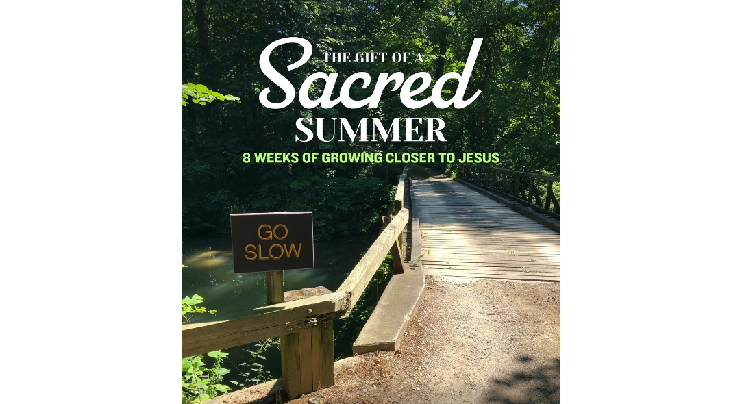 A Sacred Summer: Weekly Gatherings
